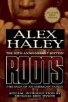Roots: The Saga of an American Family - Alex Haley, Michael Eric Dyson