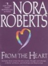 From the Heart (3-in-1) - Nora Roberts