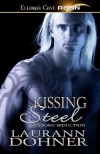 Kissing Steel (Cyborg Seduction #2) - Laurann Dohner
