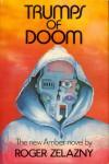 Trumps of Doom (Amber Chronicles, #6) - Roger Zelazny