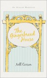The Gingerbread House - Nell Carson