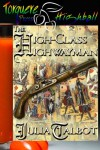 The High-Class Highwayman - Julia Talbot