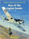 Aces of the Legion Condor - Robert Forsyth, Jim Laurier