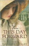 From This Day Forward - Margaret Daley