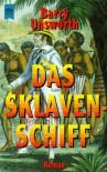 Das Sklavenschiff : Roman - Barry Unsworth