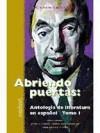 Abriendo Puertas: Antologia De Literatura En Espanol 1 - Jorge Luis Borges, Isabel Allende, Pablo Neruda, Wayne S. Bowen, Bonnie Tucker Bowen