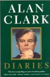 Diaries: In Power 1983-1992 - Alan Clark