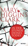 In der Stunde deines Todes: Thriller - Mary Higgins Clark