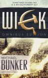 The WICK Omnibus Edition - Michael Bunker