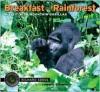 Breakfast in the Rainforest: A Visit with Mountain Gorillas - Richard Sobol, Leonardo DiCaprio