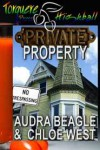 Private Property - Audra Red, Chloe West
