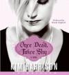 Once Dead, Twice Shy - Mandy Siegfried, Kim Harrison