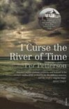 I Curse the River of Time - Per Petterson, Charlotte Barslund