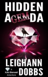 Hidden Agemda (Kate Diamond Adventure Series) - Leighann Dobbs