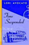 Time Suspended - Lori Avocato