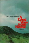 A long way from home;: A novel, - William Cotter Murray