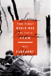 Some Desperate Glory: The First World War the Poets Knew - Max Egremont