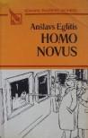 Homo Novus - Anšlavs Eglītis