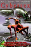 Cybersex - Richard Glynn Jones, Connie Willis, James Tiptree Jr.
