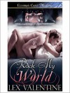 Rock My World - Lex Valentine