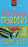 The Pink Flamingo Murders - Elaine Viets
