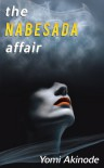 The Nabesada Affair - Yomi Akinode