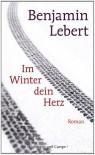 Im Winter dein Herz - Benjamin Lebert