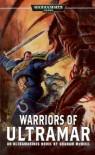 Warriors of Ultramar: An Ultramarines Novel (Warhammer 40, 000) - Graham McNeill