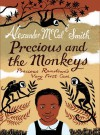 Precious and the Monkeys - Alexander McCall Smith