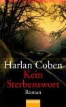 Kein Sterbenswort - Harlan Coben, Gunnar Kwisinski