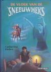 De Vloek van de Sneeuwheks - Catherine Fisher