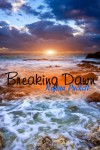 Breaking Dawn - Regina Puckett