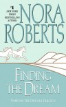 Finding the Dream (Dream trilogy #3) - Nora Roberts