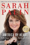 America by Heart signed edition: Reflections on Family, Faith, and Flag - Sarah Palin
