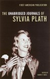 The Unabridged Journals of Sylvia Plath - Karen V. Kukil, Sylvia Plath