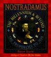 Nostradamus: The Millennium and Beyond - Peter Lorie, Liz Greene