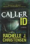 Caller ID - Rachelle J. Christensen