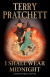 I Shall Wear Midnight: (Discworld Novel 38) - Terry Pratchett