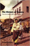 The History of Bosnia: From the Middle Ages to the Present Day - Marko Attila Hoare