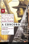 The Dark Tower: A Concordance, #2 - Robin Furth, Stephen King