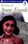 DK Readers: The Story of Anne Frank (Level 3: Reading Alone) - Brenda Ralph Lewis