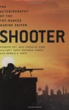 Shooter: The Autobiography of the Top-Ranked Marine Sniper - Jack Coughlin;Casey Kuhlman;Donald A. Davis