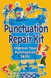 Punctuation Repair Kit: Improve Your Punctuation Skills (Repair Kits) - William Vandyck