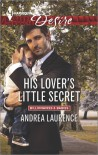 His Lover's Little Secret - Andrea Laurence