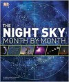 The Night Sky Month by Month - Will Gater, Giles Sparrow