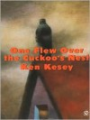 One Flew Over the Cuckoo's Nest - Ken Kesey, Robert Faggen, Chuck Palahniuk