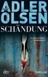 Schändung (Afdeling Q, #2) - Jussi Adler-Olsen, Hannes Thiess