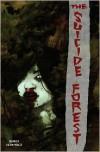 The Suicide Forest - El Torres, Gabriel Hernandez