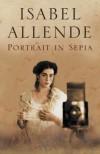 Portrait In Sepia - Isabel Allende