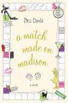 A Match Made on Madison - Dee Davis